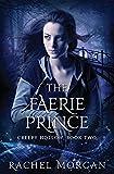 The Faerie Prince (Creepy Hollow) (Volume 2)