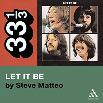 The Beatles Let It Be (33 1/3 Series)