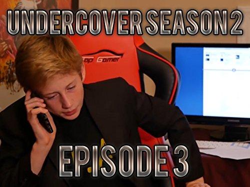 Undercover Season 2 Episode 3