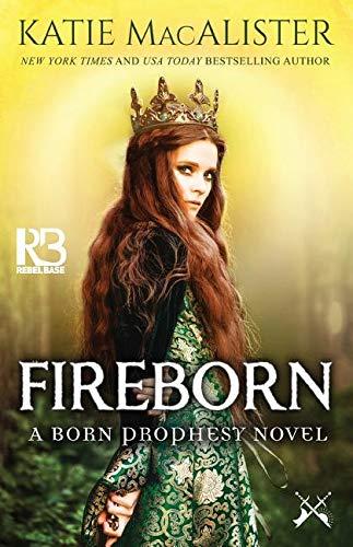 Fireborn (A Born Prophesy Novel)
