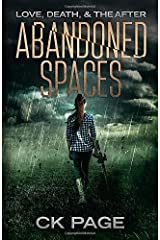 Love, Death, & The After: Abandoned Spaces: Book 2 Paperback