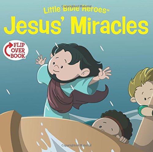 Jesus' Miracles/Martha Flip-Over Book (Little Bible Heroes™) pdf