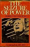 The Seizure of Power, Adrian Lyttelton, 0684134020