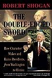 The Double-Edged Sword, Robert Shogan, 0813367778