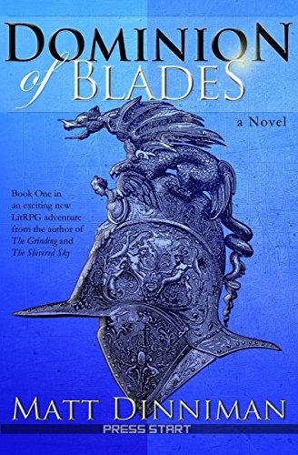 Download PDF Dominion of Blades - A LitRPG Adventure