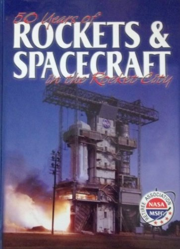 50-years-of-rockets-and-spacecraft-nasa-marshall-space-flight-center-commemorative-history