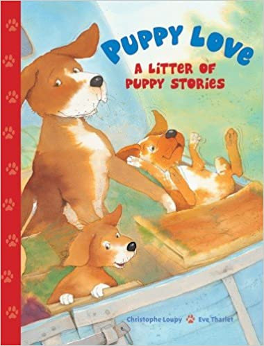 Buy Puppy Love  A Litter of Puppy Stories Book Online at Low Prices ... d30f53c1fd886