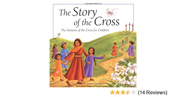 picture regarding Stations of the Cross for Youth Printable known as The Tale of the Cross: The Stations of the Cross for