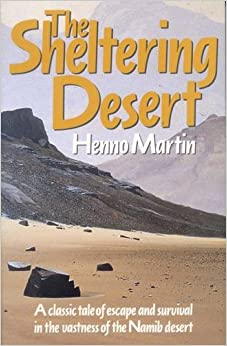 }PDF} The Sheltering Desert: A Classic Tale Of Escape And Survival In The Namib Desert. website Storage seems Share Accra