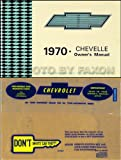 1970 Chevelle, El Camino, Malibu and SS Owner's Manual Package Reprint