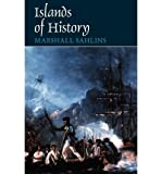 img - for [ Islands of History[ ISLANDS OF HISTORY ] By Sahlins, Marshall David ( Author )Apr-15-1987 Paperback By Sahlins, Marshall David ( Author ) Paperback 1987 ] book / textbook / text book