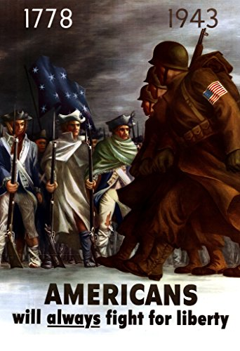 WPA War Propaganda Americans Will Always Fight for Liberty Poster 24x36 ()