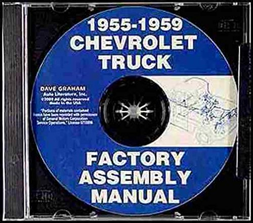Chevy Truck Assembly Manual CD 1955 1956 1957 1958 1959 Chevrolet Pickup Factory