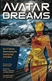 img - for Avatar Dreams: Science Fiction Visions of Avatar Technology book / textbook / text book