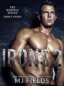 Irons 2: The Norfolk Series by [Fields, MJ]