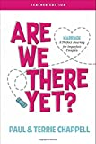 img - for Are We There Yet? (Teacher Edition): Marriage--A Perfect Journey for Imperfect Couples book / textbook / text book