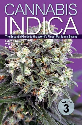 Cannabis Indica Volume 3: The Essential Guide to the World's Finest Marijuana Strains by Green Candy Press