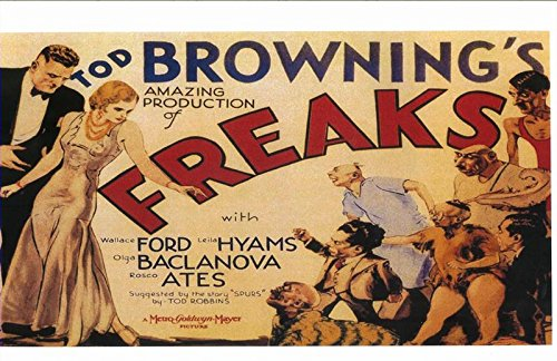 Tod Browning's FREAKS Production with Ford Hyams Baclanova and Ates 11 x 17 Poster/Litho