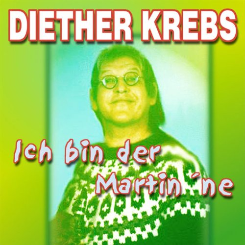 Amazon.com: Ich bin der Martin 'ne: Diether Krebs: MP3 Downloads