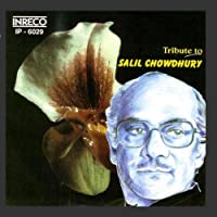 Tribute to Salil Chowdhury