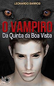 O Vampiro da Quinta da Boa Vista: Tetralogia Terra Prometida - Livro 1