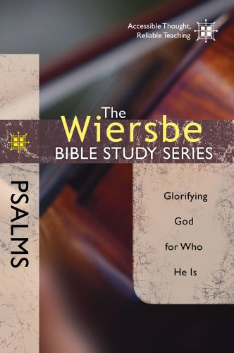 Wiersbe Bible Study Psalms Glorifying ebook
