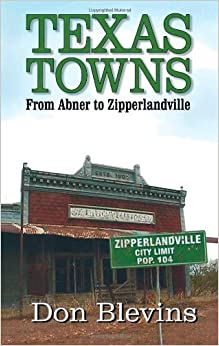 Book Texas Towns: From Abner to Zipperlandville by Don Blevins (2003-09-02)