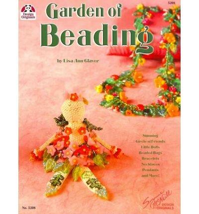 Ann Beaded Bracelets (Garden of Beading: Stunning Circle of Friends Little Dolls, Beaded Bags, Bracelets, Necklaces, Pendants & More (Paperback) -)