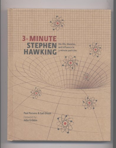 3 Minute Stephen Hawking (His life, theories, and influence in 3 minute particles)