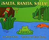Salta, Ranita, Salta! (Spanish Edition)