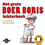 Het grote Boer Boris luisterboek | Ted van Lieshout