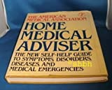 The American Medical Association Home Medical Advisor, American Medical Association Staff, 0394565231