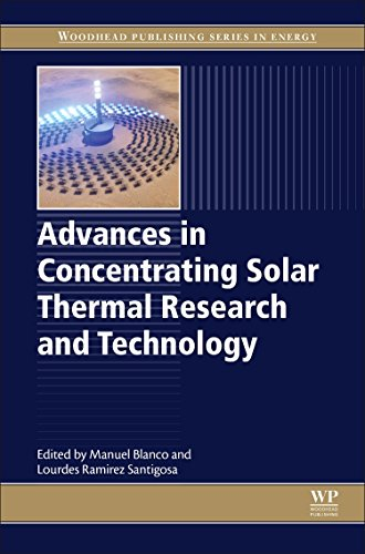 Advances in Concentrating Solar Thermal Research and Technology (Woodhead Publishing Series in Energy) by .pdf