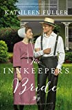 Image of The Innkeeper's Bride (An Amish Brides of Birch Creek Novel)
