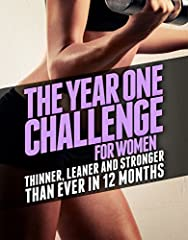 ARE YOU READY TO BUILD THE LEAN, STRONG, AND TONED BODY YOU'VE ALWAYS DESIRED?The Year One Challenge for Womenis a workout journal companion to the bestselling bookThinner Leaner Stronger.With the Thinner Leaner Stronger program, you can l...