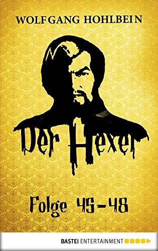 Der Hexer 47: Das Auge des Satans. Roman (German Edition)
