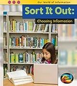 Sort it Out: Choosing Information
