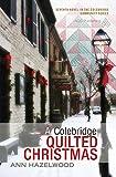 A Colebridge Quilted Christmas (Colebridge Community Series Book 7)