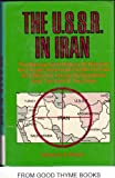 The U. S. S. R. in Iran, Faramarz S. Fatemi, 0498023400