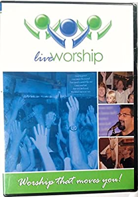 Live Worship - Worship That Moves You!