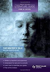 Philip Allan Literature Guide (for A-Level): The Winter's Tale