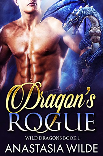 - Dragon's Rogue (Wild Dragons Book 1)