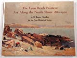 img - for The Lynn Beach painters: Art along the North Shore, 1880-1920 by D. Roger Howlett (1998-05-04) book / textbook / text book