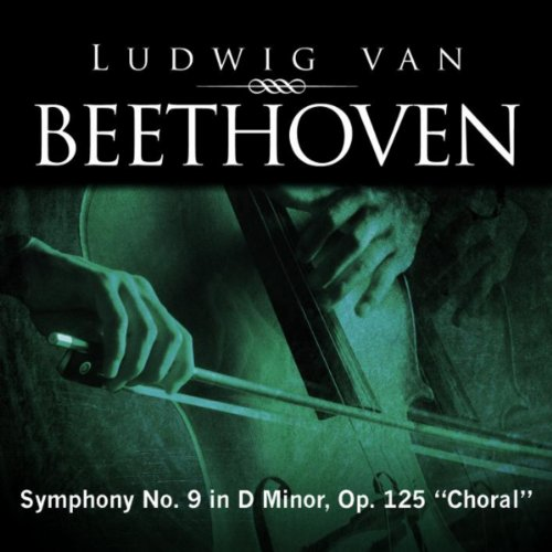 Ludwig van Beethoven: Symphony No. 9 in D Minor, Op. 125