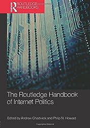 Routledge Handbook of Internet Politics (Routledge Handbooks (Paperback))