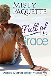 Full of Grace (Crossed & Bared Series Book 2)