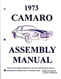 GREAT FOR RESTORATION - A 1973 CHEVROLET CAMARO FACTORY ASSEMBLY INSTRUCTION MANUAL INCLUDES: Standard Camaro, Coupe, Berlinetta, Z28, Rally Sport, RS, LT, Convertible. 73
