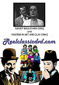 SUNSET BOULEVARD (1956) and MASTERS IN ART AND CLAY (1964)