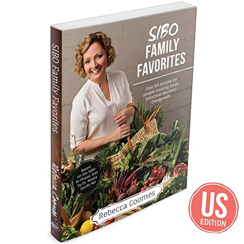 - SIBO Family Favorites Cookbook: Over 60 recipes for people treating Small Intestinal Bacterial Overgrowth (US Edition)