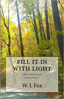 Book Fill It in with Light: and other poems